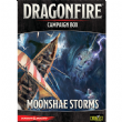 Dragonfire : Moonshae Storms Campaign